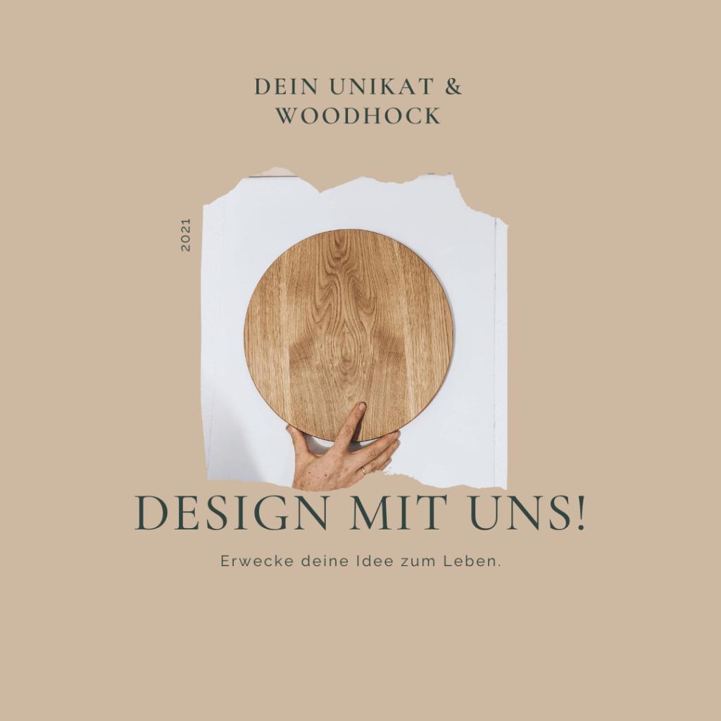WoodHock Design mit uns